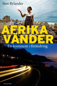 Afrika vänder: En kontinent i förändring