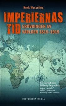 Imperiernas tid: Erövringen av världen 1815-1919