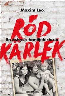 Röd kärlek: En östtysk familjehistoria
