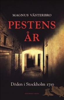 Pestens år: döden i Stockholm 1710