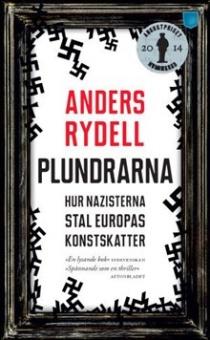 Plundrarna: Hur Nazisterna stal Europas konstskatter