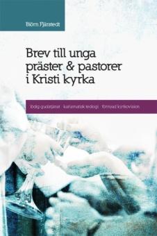 Brev till unga präster + pastorer i Kristi kyrka