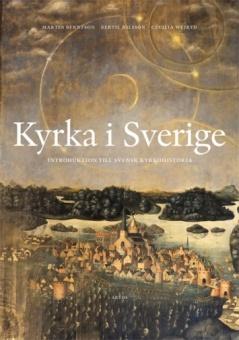 Kyrka i Sverige: Introduktion till Svensk kyrkohistoria