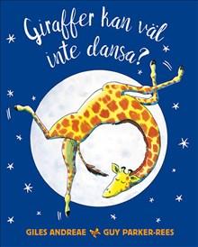 Giraffer kan väl inte dansa?