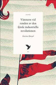 Vänstern vid randen av den fjärde industriella revolutionen