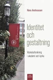 Identitet och gestaltning: Väckelseforskning i akademi och kyrka