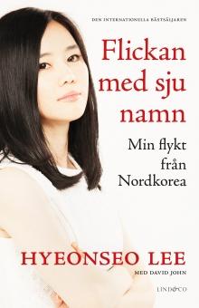 Flickan med sju namn: Min flykt från Nordkorea