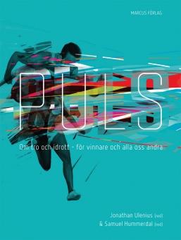 Puls: Om tro och idrott - för vinnare och alla oss andra