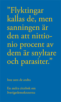 Inte som de andra - en andra citatbok om Sverigedemokraterna