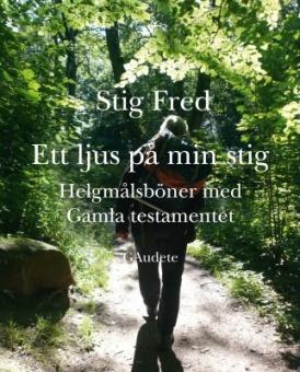 Ett ljus på min stig: helgmålsböner med Gamla Testamentet