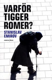 Varför tigger romer?
