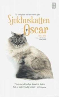 Sjukhuskatten Oscar: En vanlig katt med en ovanlig gåva - Förord av Nils Uddenberg