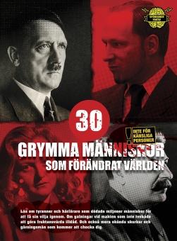 30 grymma männiksor som förändrat världen