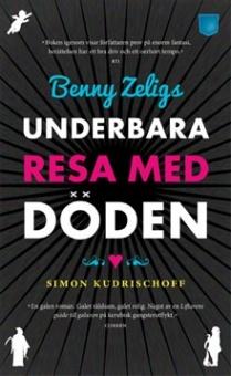 Benyy Zeligs underbara resa med döden