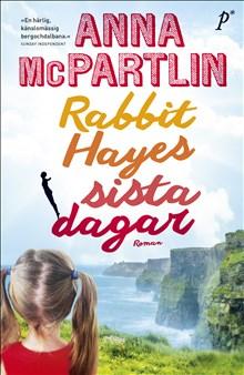 Rabbit Hayes sista dagar - Roman