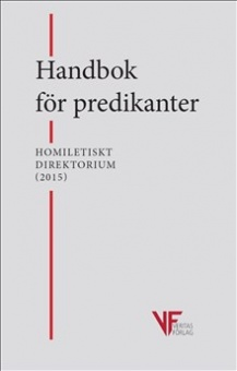 Handbok för predikanter: kongregationen för gudstjänstlivet och sakramentsförvaltningen - Homlitetiskt direktorium (2015)