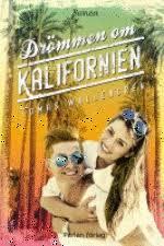 Drömmen om Kalifornien