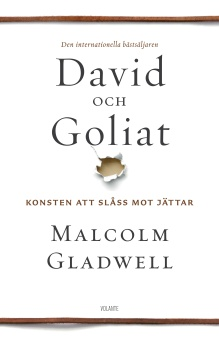 David och Goliat: konsten att slåss mot jättar