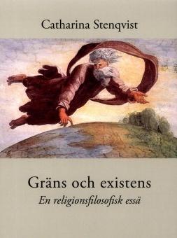 Gräns och existens: en religionsfilosofisk essä