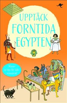Upptäck forntida Egypten