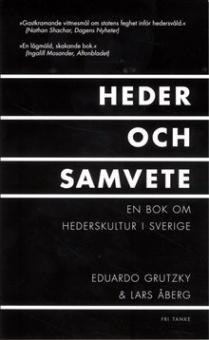 Heder och samvete: En bok om hederskultur i Sverige