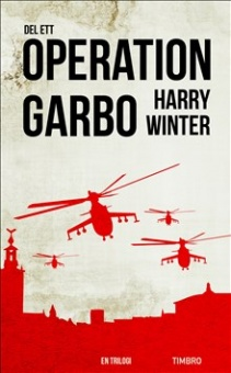 Operation Garbo - del ett