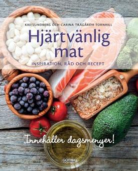 Hjärtvänlig mat: inspiration, råd och recept