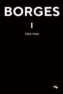 Borges 1: 1923-1944