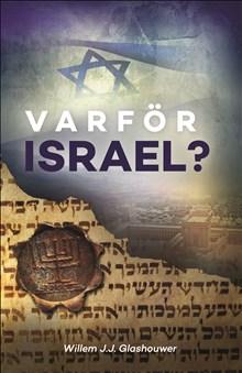 Varför Israel?
