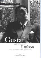 Gustaf med tillnamnet Paulson - Stiftshistoriska sällskapet i Lunds stift - årsbok 2000