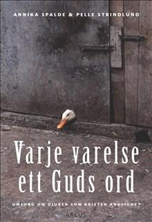 Varje varelse ett Guds ord: omsorg om djuren som kristen andlighet