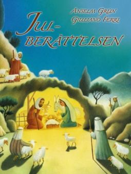 Julberättelsen - Illustrationer av Giuliano Ferri