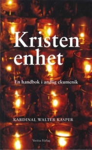 Kristen enhet: En handbok i andlig ekumenik