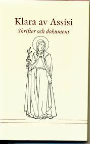 Klara av Assisi: Skrifter och dokument