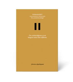 Paradiset II: Om nödvändigheten av att hängivet sträva efter stillheten: Silentium Apophthegmata: 2