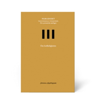 Paradiset III: Om botfärdigheten: Silentium Apophthegmata: 3