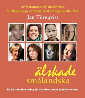 Älskade småländska: en kärleksförklaring till världens mest jämlika kvinna