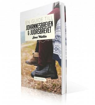 En guide till Johannesbreven + Judasbrevet