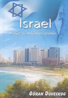 Israel: miraklet vid medelhavets stränder