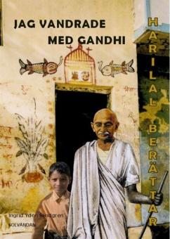 Jag vandrade med Gandhi -Harilal berättar