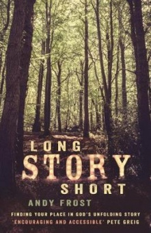 Long Story Short Finding Your Place in God's Unfolding Story