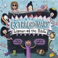 Extraordinary Women of the Bible
