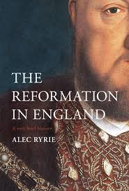 The Reformation in England A Very Brief History