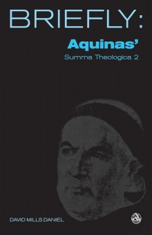 Briefly: Aquinas' Summa Theologica 2