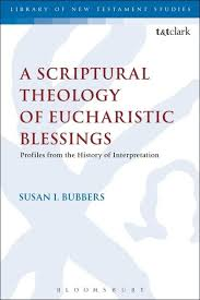 Scriptual Theology of Eucharistic Blessings