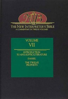New Interpreter's Bible Volume VII: Introduction to Apocalyptic Literature, Daniel, the Twelve Prophets