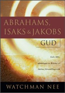 Abrahams, Isaks + Jakobs