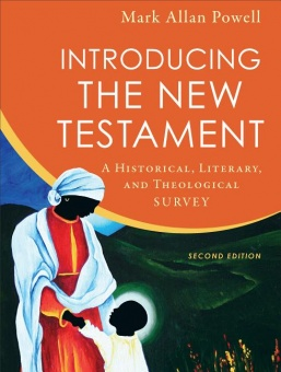 Introducing the New Testament: A Historical, Literary, and Theological Survey (2nd ed.)