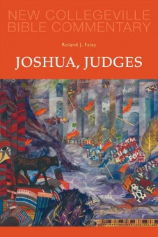 Joshua, Judges - New Collegeville Bible Commentary: Old Testament 7