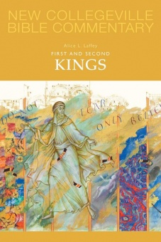 First and Second Kings - New Collegeville Bible Commentary: Old Testament 9